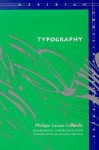 Typography: Mimesis, Philosophy, Politics - Philippe Lacoue-Labarthe, Christopher Fynsk, Jacques Derrida