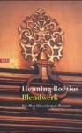 Blendwerk: ein Piet-Hieronymus-Roman - Henning Boëtius