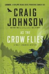 As the Crow Flies - Craig Johnson, Terry Fowler
