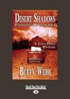 Desert Shadows: Publishing Can Be Murder (Large Print 16pt) - Betty Webb