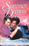 Summer Dreams - Veda Boyd Jones, Yvonne Lehman, Tracie Peterson, Kathleen Yapp