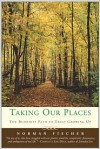 Taking Our Places: The Buddhist Path to Truly Growing Up - Norman Fischer