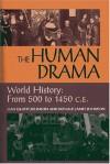 Human Drama: World History: From 500 to 1450 C.E. - Jean Elliott Johnson
