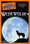 The Complete Idiot's Guide to Werewolves - Nathan Robert Brown