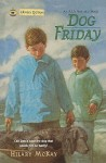 Dog Friday - Hilary McKay