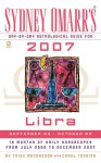 Sydney Omarr's Day-By-Day Astrological Guide for the Year 2007: Libra - Trish MacGregor, Carol Tonsing