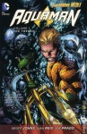 Aquaman, Vol. 1: The Trench - Geoff Johns, Ivan Reis, Joe Prado
