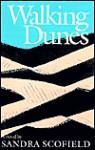 Walking Dunes - Sandra Scofield