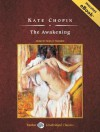 The Awakening, with eBook - Kate Chopin, Shelly Frasier