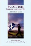Scottish Independence - Jo E. Murkens, Peter Jones, Michael Keating