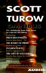 Scott Turow Omnibus: Includes One L, the Laws of Our Fathers, Pleading Guilty, the Burden of Proof, Presumed Innocent - Scott Turow, Joe Morton, Paul Rudd