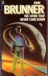 The Stone that Never Came Down - John Brunner