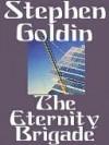 The Eternity Brigade - Stephen Goldin