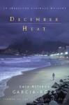 December Heat: An Inspector Espinosa Mystery (Inspector Espinosa Mysteries) - Luiz Alfredo Garcia-Roza, Benjamin Moser