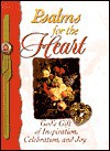 Psalms for the Heart: God's Gift of Inspiration, Celebration, and Joy - Honor Books