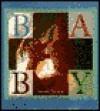 Baby - Nicole Taylor, Lennart Nilsson, Rita Marshall