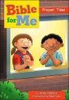 Bible for Me, Prayers - Andy Holmes, Ralph Voltz