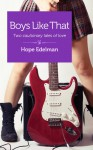Boys Like That: Two cautionary tales of love - Hope Edelman