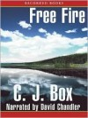 Free Fire - C.J. Box, David Chandler