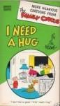 I Need a Hug (Family Circus, #6) - Bil Keane