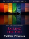 Falling For You - Matthias Williamson