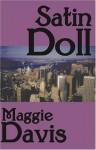 Satin Doll - Maggie Davis