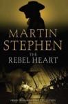 The Rebel Heart: Henry Gresham and the Earl of Essex - Martin Stephen