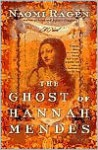 The Ghost of Hannah Mendes - Naomi Ragen