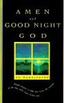 Amen and Good Night God: A Book of Evening Prayers - Jo Huddleston