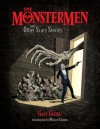 Gary Gianni's MonsterMen and Other Scary Stories - Gary Gianni, Michael Chabon, Scott Allie