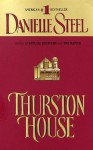 Thurston House - Danielle Steel