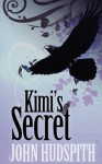 Kimi's Secret - John Hudspith