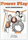 Power Play - Matt Christopher, Raymond Burns