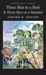 Three Men in a Boat & Three Men on the Bummel - Jerome K. Jerome