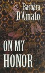 On My Honor - Barbara D'Amato