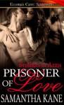 Prisoner of Love - Samantha Kane