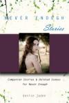 Never Enough Stories - Denise Jaden