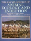 The Encyclopaedia of Animal Ecology and Evolution - Peter Moore, R.J. Berry, Anthony Hallam