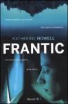 Frantic - Katherine Howell, Lucio Trevisan