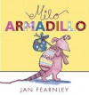 Milo Armadillo. Jan Fearnley - Jan Fearnley