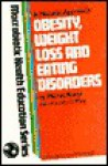 Obesity, Weight Loss and Eating Disorders - Michio Kushi, David Mann