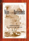 The Voice of the Borderlands - Drum Hadley, Andrew Rush, Gary Synder