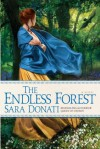 The Endless Forest (Wilderness #6) - Sara Donati