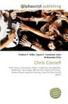 Chris Cornell - Agnes F. Vandome, John McBrewster, Sam B Miller II