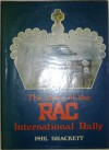 The Story of the Rac International Rally - Phil Drackett