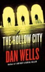 The Hollow City - Dan Wells