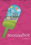 Moonshot No. 2: Summer - Dawn Raffel, Richard Kostelanetz