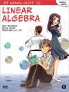 The Manga Guide to Linear Algebra - Shin Takahashi, Iroha Inoue, Trend-Pro Co. Ltd.
