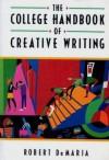 The College Handbook of Creative Writing - Robert DeMaria Jr.