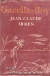 Gazelle Boy - Jean-Claude Armen